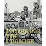 img - for Picturing the Promise the Scurlock Studio and Black Washington book / textbook / text book