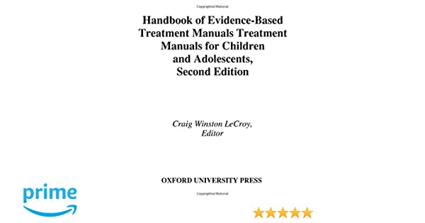 Handbook of Evidence-Based Treatment Manuals for Children and ...
