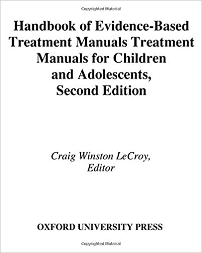 handbook of evidencebased treatment manuals for children and adolescents