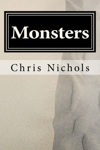Monsters by Chris Nichols (2014-09-22)