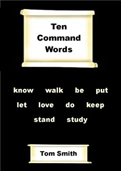 Ten Command Words by [Smith, Tom]