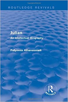 Book Julian (Routledge Revivals): An Intellectual Biography