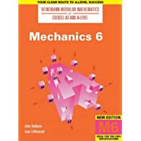 Heinemann Modular Maths For Edexcel AS & A Level Mechanics 6 (M6) (Heinemann Modular Mathematics for Edexcel AS and A Level)