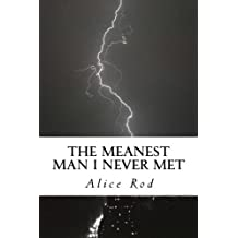 The Meanest Man I Never Met (Volume 1)