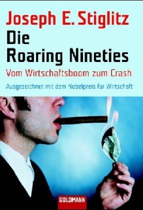 Die Roaring Nineties: Vom Boom zum Crash