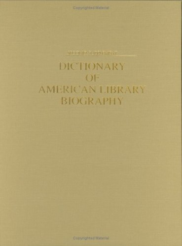 Dictionary of American Library Biography, 2nd Edition