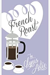 French Roast (The French Twist Series) (Volume 4)