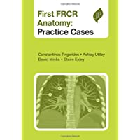 First Frcr Anatomy:Practice Cases