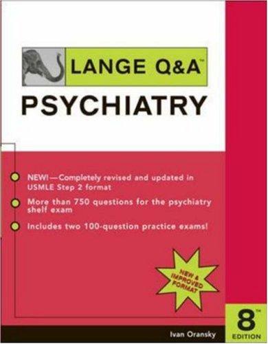 Lange Q&A: Psychiatry (Lange Q&a Series)