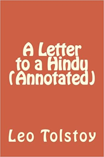 A Letter to a Hindu (Annotated): Leo Tolstoy: 9781530591541