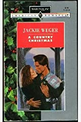 A Country Christmas (Harlequin American Romance, No 468) Paperback
