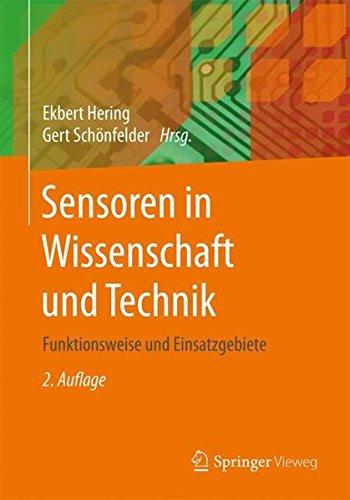 Sensoren in Wissenschaft und Technik: Funktionsweise und Einsatzgebiete (German Edition)