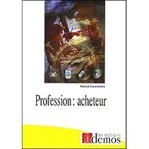 PROFESSION : ACHETEUR