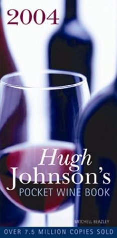 Hugh Johnson's Pocket Wine Book 2004 by Hugh Johnson