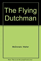 The Flying Dutchman: 1987 George Elliston Poetry Prize