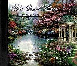 thomas-kinkade-the-quiet-place-music-cd-tom-howard