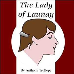 The Lady of Launay Audiobook