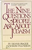 The Nine Questions People Ask about Judaism, Dennis Prager and Joseph Telushkin, 0671425935