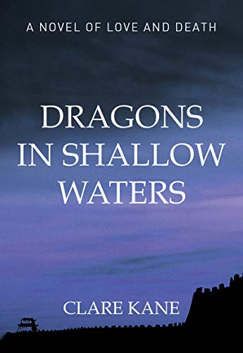 - Dragons in Shallow Waters: Love and Death in the Boxer Rebellion