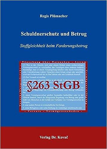 Book Schuldnerschutz und Betrug: Stoffgleichheit beim Forderungsbetrug