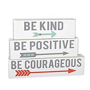 Be Kind Be Positive Be Courageous Arrows 10 x 8 Wood Block Plaque Set of 3