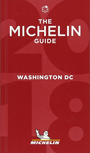 MICHELIN Guide Washington, DC 2018: Restaurants (Michelin Guide/Michelin)