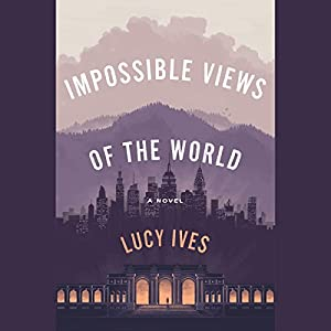 Download audiobook Impossible Views of the World