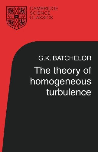 The Theory of Homogeneous Turbulence (Cambridge Science...