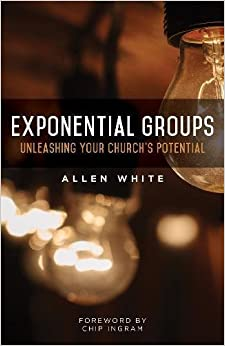 Book Exponential Groups: Unleashing Your Church's Potential