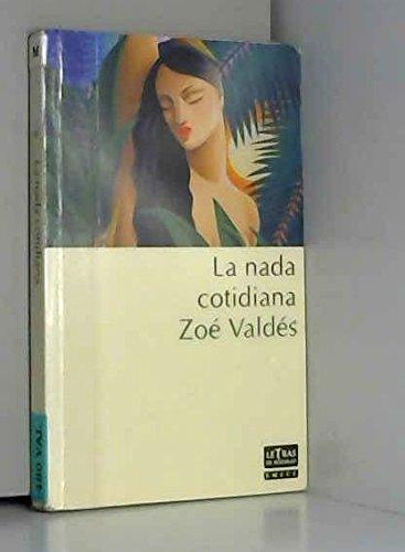 La nada cotidiana (Espagnol)