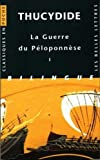 Thucydide, Guerre du Péloponnèse. Tome I: Livres I et II (Classiques en poche) (French and Ancient Greek Edition)