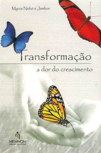 eBook Transformação: A dor do crescimento