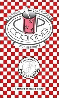 Book Cup Cooking: Individual Child-Portion Picture Recipes