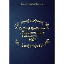 "Safford Radiators : Supplementary Catalogue ""F"" 1901"