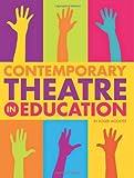 Contemporary Theatre in Education