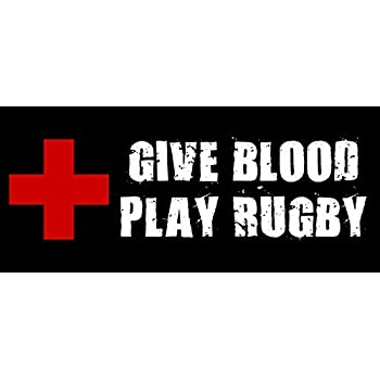 Give blood play rugby bumper sticker rucker red cross decal