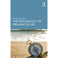 The Psychology of Meaning in Life (English Edition)