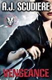 Vengeance: Book 1 – The Vendetta Trifecta