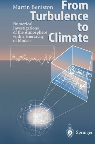 From Turbulence to Climate: Numerical Investigations of the Atmosphere with a Hierarchy of Models