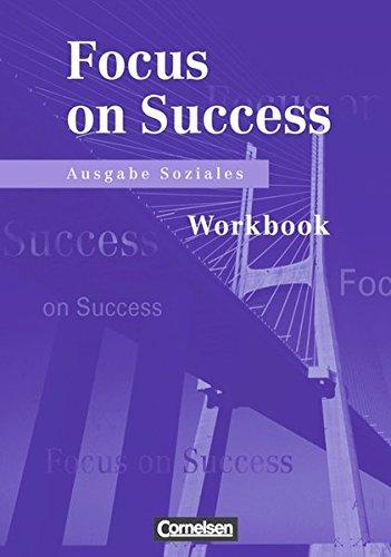 Focus on Success - Soziales: Workbook