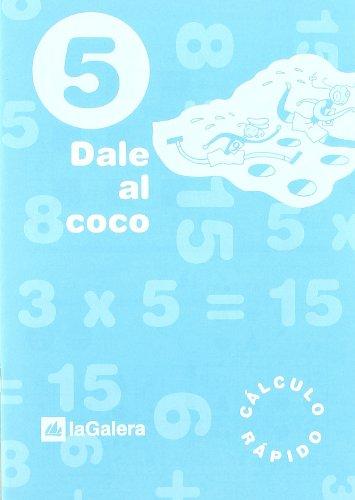 Dale Al Coco – Cuaderno De Cálculo Rápido 5