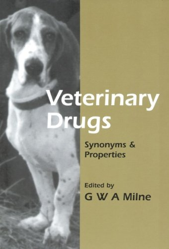 Veterinary Drugs  Synonyms   Properties