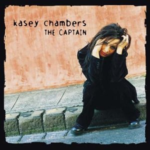 Kasey Chambers - These Pines