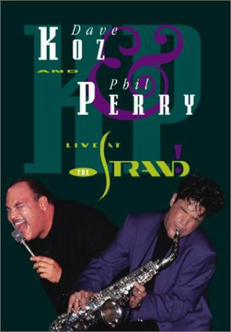 Dave Koz & Phil Perry - Live at the Strand by Geneon [Pioneer]