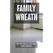 Family Wreath: The Tom Harmon Stories II
