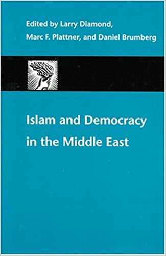 bc536eec11619 Islam and Democracy in the Middle East (A Journal of Democracy Book ...