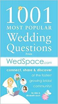 Book 1001 Most Popular Asked Wedding Questions: from WedSpace.com