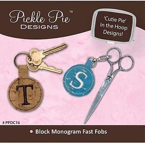 Pickle Pie Designs Machine Embroidery Designs Block Monogram Fast Fobs