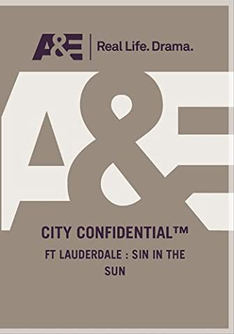 City Confidential - Ft Lauderdale: Sin In The Sun (City Of Sin Dvd)