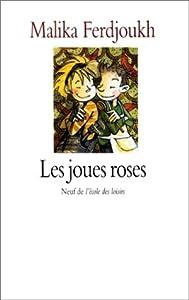 vignette de 'Les joues roses (Malika Ferdjoukh)'